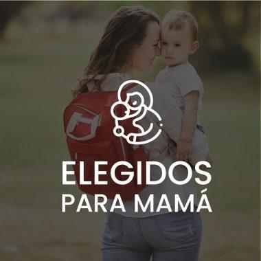ELEGIDOS PARA MAMÁ